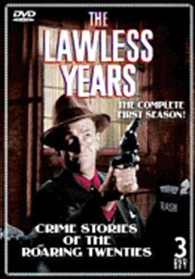 The Lawless Years: 1st Season