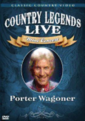 Porter Wagoner: Country Legends Live Mini Concert