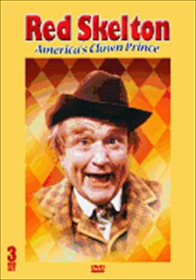 Red Skelton: Americas' Clown Prince