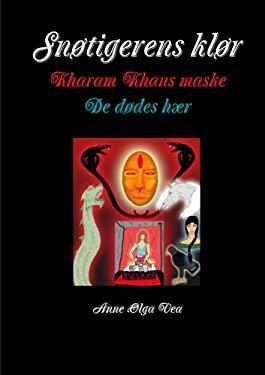 Snotigerens klor Kharam Khans maske De dodes har 9781304340023
