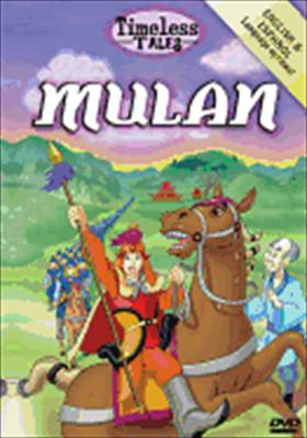 Timeless Tales: Mulan
