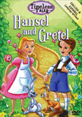 Timeless Tales: Hansel & Gretel