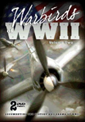 Warbirds of WWII Volume 2