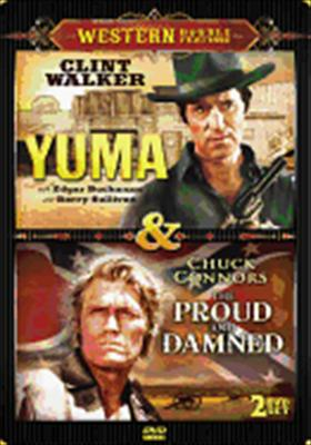 Yuma / Proud & Damned
