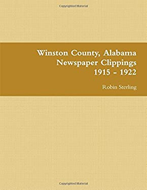 Winston County, Alabama Newspaper Clippings 1915 - 1922