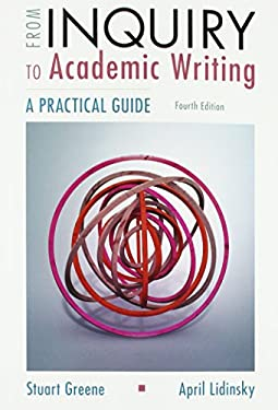 From Inquiry to Academic Writing: A Practical Guide - 4th Edition