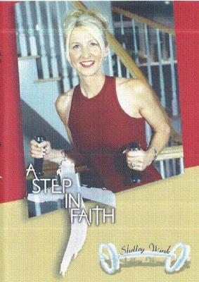 Shelley Wink: A Step in Faith