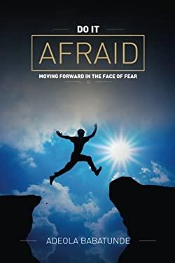 Do It Afraid