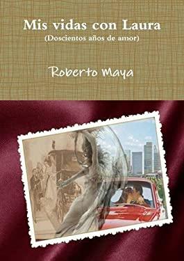 Mis vidas con Laura (Spanish Edition)