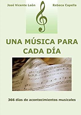 Una Musica Para Cada Dia (Spanish Edition)