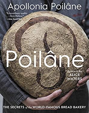 Poilne: The Secrets of the World-Famous Bread Bakery