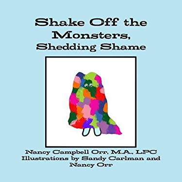 Shake Off the Monsters, Shedding Shame
