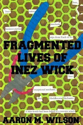 Fragmented Lives of Inez Wick