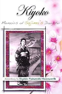 Kiyoko , Memoirs of Sajima's Daughter