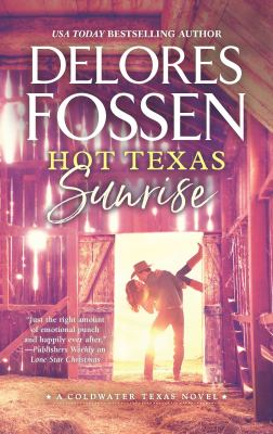 Hot Texas Sunrise (A Coldwater Texas Novel)