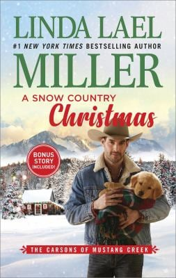 A Snow Country Christmas: An Anthology (The Carsons of Mustang Creek)