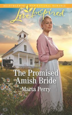 The Promised Amish Bride (Brides of Lost Creek)