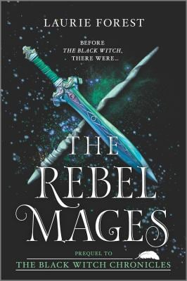 The Rebel Mages: A 2-in-1 Collection (The Black Witch Chronicles)