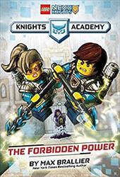 The Forbidden Power (LEGO NEXO KNIGHTS: Knights Academy #1) 23408838