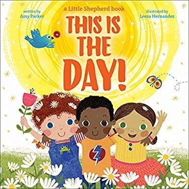 This is THE Day! (Little Shepherd)