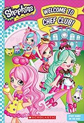 Welcome to Chef Club! (Shopkins: Shoppies Junior Novel) 23547129