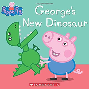 George's New Dinosaur (Peppa Pig)