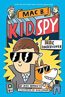 Mac Undercover (Mac B., Kid Spy #1)