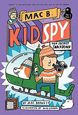 Top Secret Smackdown (Mac B., Kid Spy #3) (3)