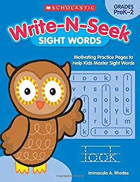 Sight Words: Motivating Practice Pages to Help Kids Master Sight Words (Write-N-Seek:)