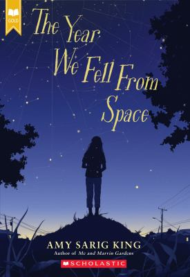 The Year We Fell From Space (Scholastic Gold)