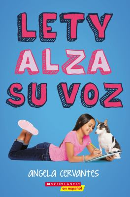 Lety alza su voz (Lety Out Loud) (Spanish Edition)