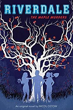 The Maple Murders (Riverdale, Novel #3) (3)