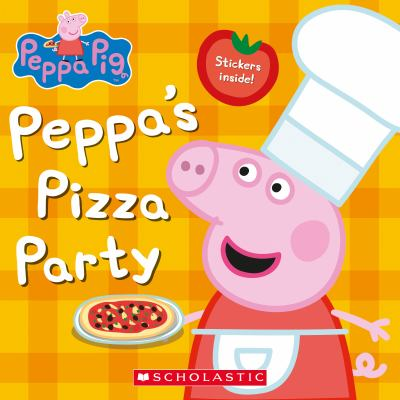 Peppa's Pizza Party (Peppa Pig)