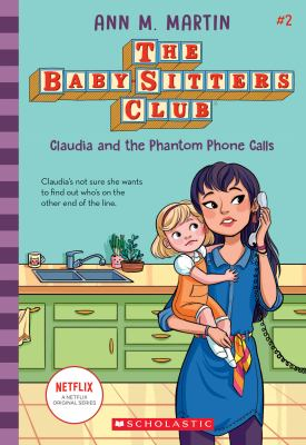 Claudia and the Phantom Phone Calls (The Baby-Sitters Club)