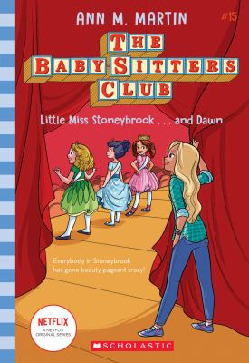 Little Miss Stoneybrook...and Dawn (The Baby-sitters Club #15) (15)