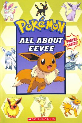 All About Eevee (Pokmon)