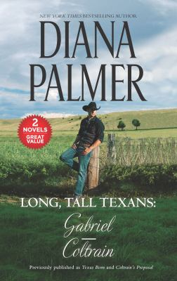 Long, Tall Texans: Gabriel/Coltrain (Harl Mmp 2in1 Diana Palmer)