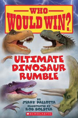 Ultimate Dinosaur Rumble (22) (Who Would Win?)