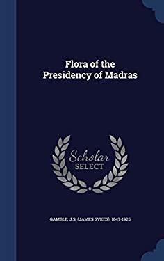 Flora of the Presidency of Madras
