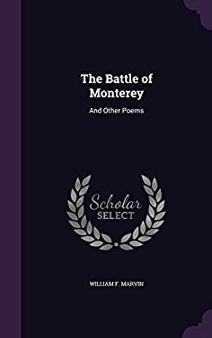 The Battle of Monterey: And Other Poems