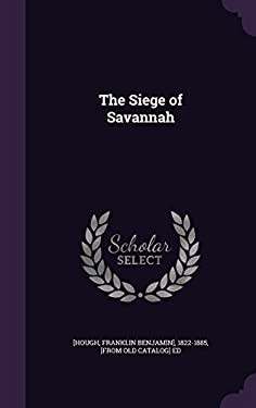 The Siege of Savannah