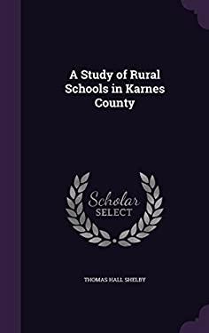 A Study of Rural Schools in Karnes County