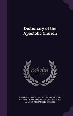 Dictionary of the Apostolic Church