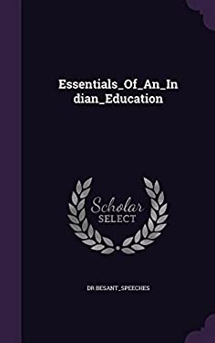 Essentials_Of_An_Indian_Education