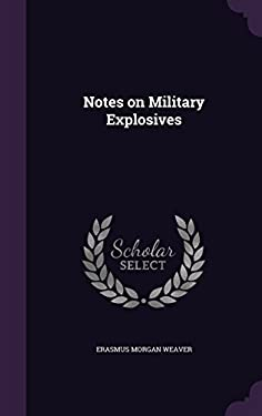 Notes on Military Explosives