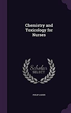Chemistry and Toxicology for Nurses
