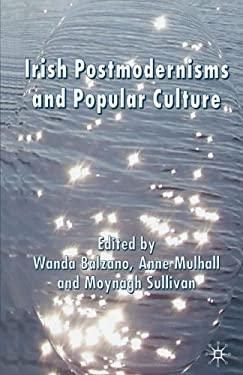 Irish Postmodernisms and Popular Culture