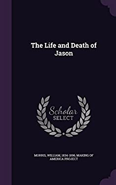 The Life and Death of Jason