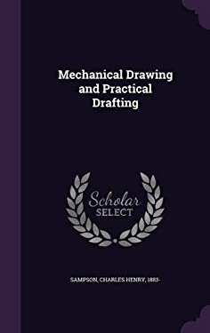 Mechanical Drawing and Practical Drafting