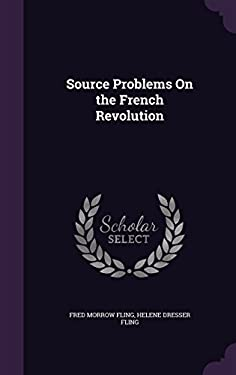 Source Problems on the French Revolution